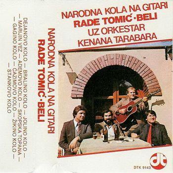 Rade Tomic Beli 1983 - Narodna kola na gitari 35743720_prednja