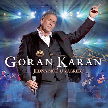 Goran Karan 2020 - Jedna noc u Zagrebu 53872340_Goran_Karan_2020-a