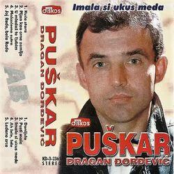 Dragan Djordjevic Puskar 2000 - Imala si ukus meda 54874631_Dragan_Djordjevic_Puskar_2000-a